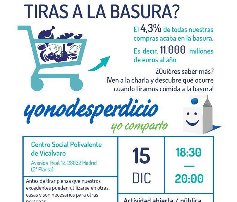 ¿Sabes cuánta comida tiras a la basura? yonodesperdicio.org yo comparto