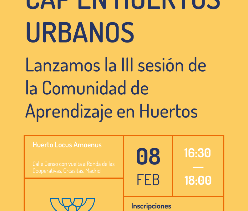 III Sesión de CAP en Huertos Urbanos Comunitarios