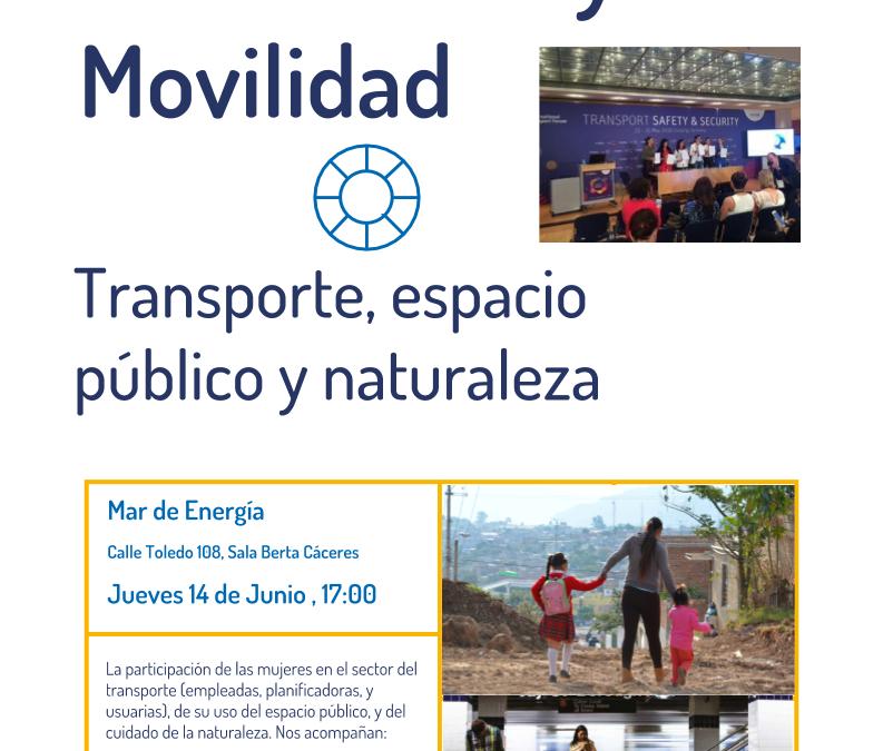 CAP Feminismos y movilidad: Declaración para empoderar las mujeres en el transporte y la energía