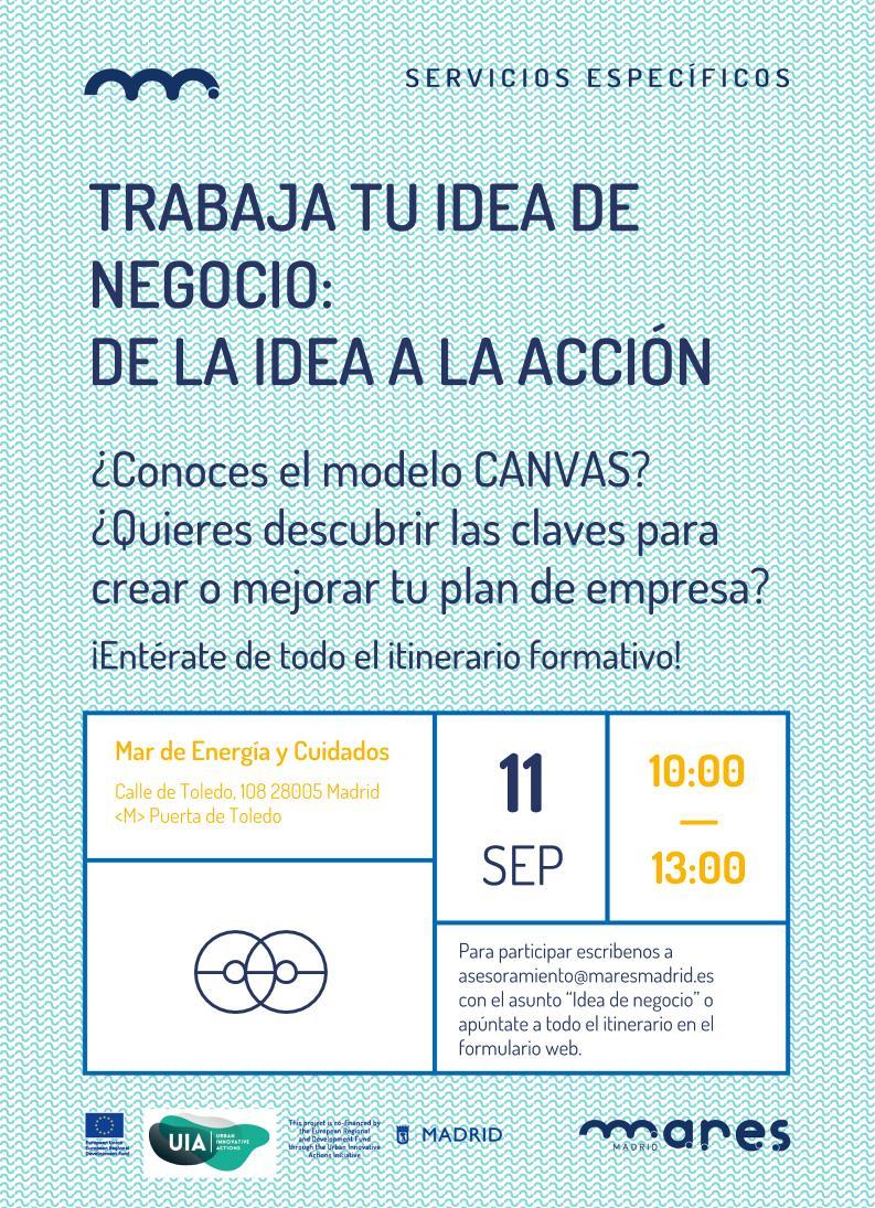 Trabaja tu idea de negocio: de la idea a la acción · Mares Madrid
