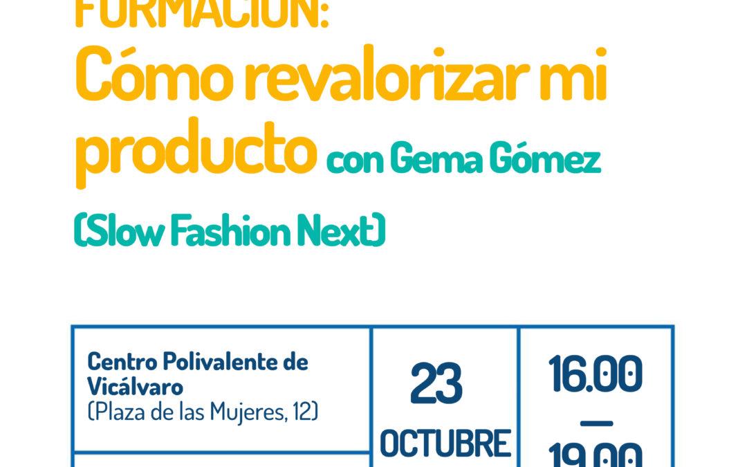 """Formación """"Cómo revalorizar mi producto"""" en la Semana de la Moda Sostenible"""
