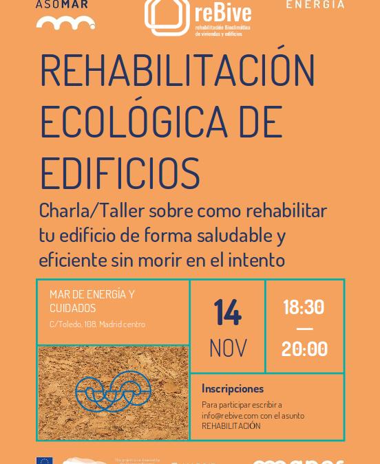 Rehabilitación bioclimática de tu edificio