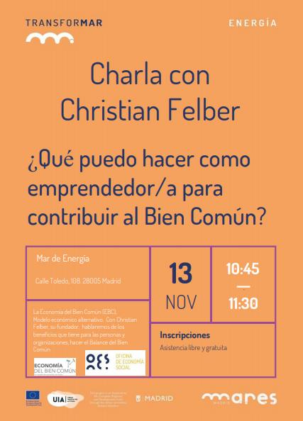 Charla con Christian Felber: ¿Qué puedo hacer como emprendedor/a para contribuir al Bien Común?