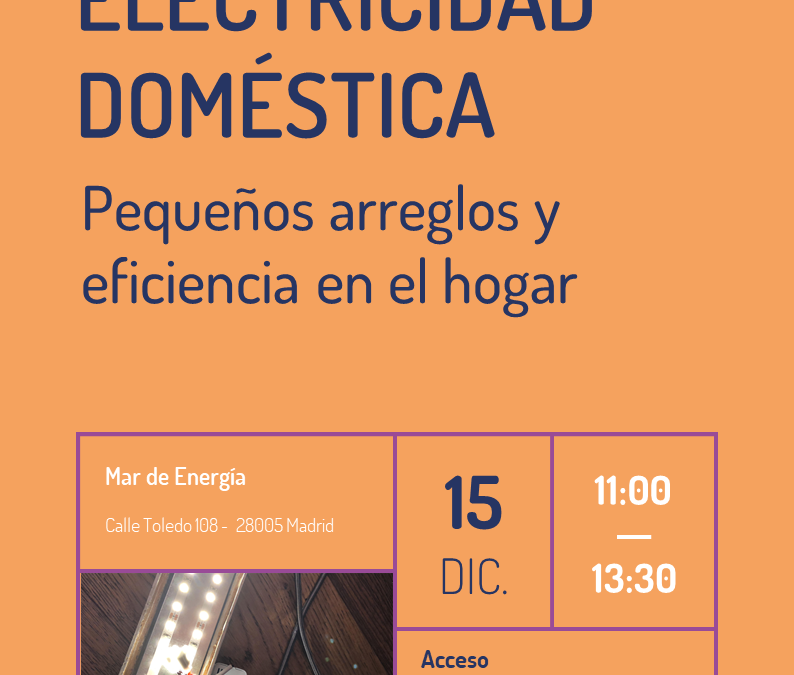 """Taller """"Electricidad doméstica: pequeños arreglos y eficiencia en el hogar"""""""