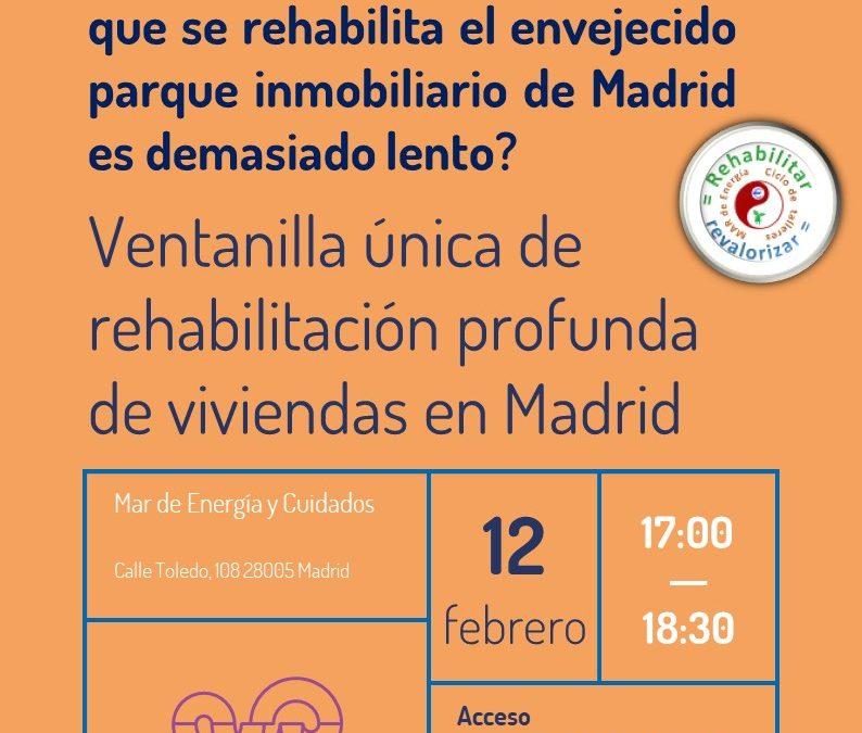 Ventanilla única de rehabilitación profunda de viviendas en Madrid