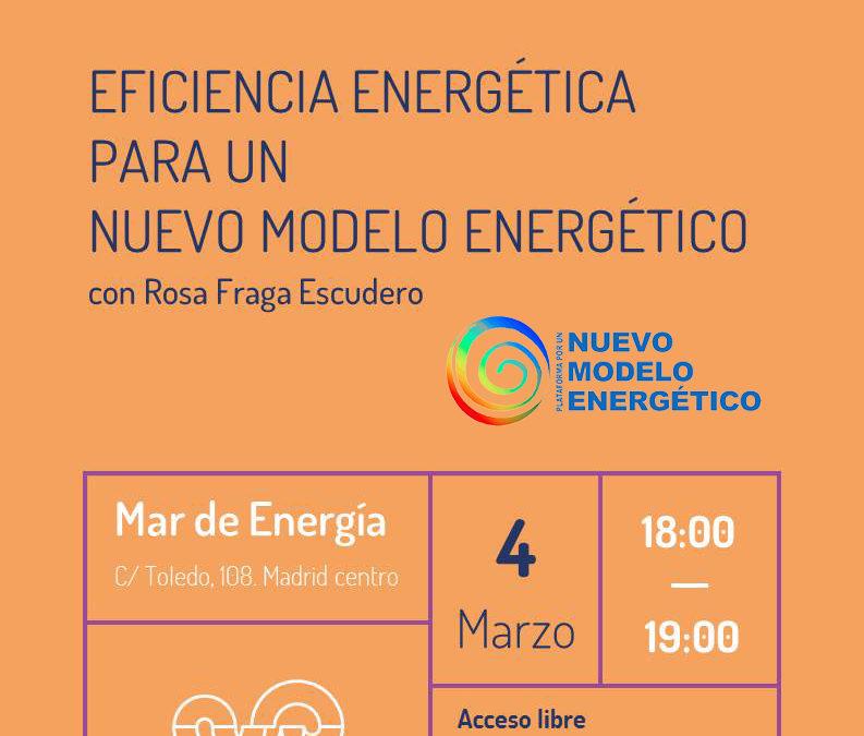 Eficiencia energética para un nuevo modelo energético