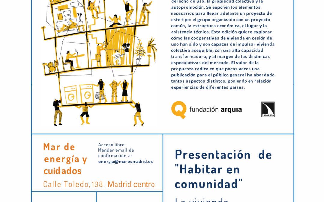"""Presentación de """"Habitar en Comunidad"""""""