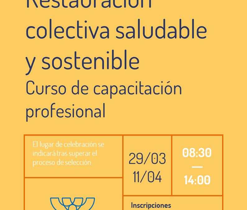 Curso de restauración colectiva saludable y sostenible