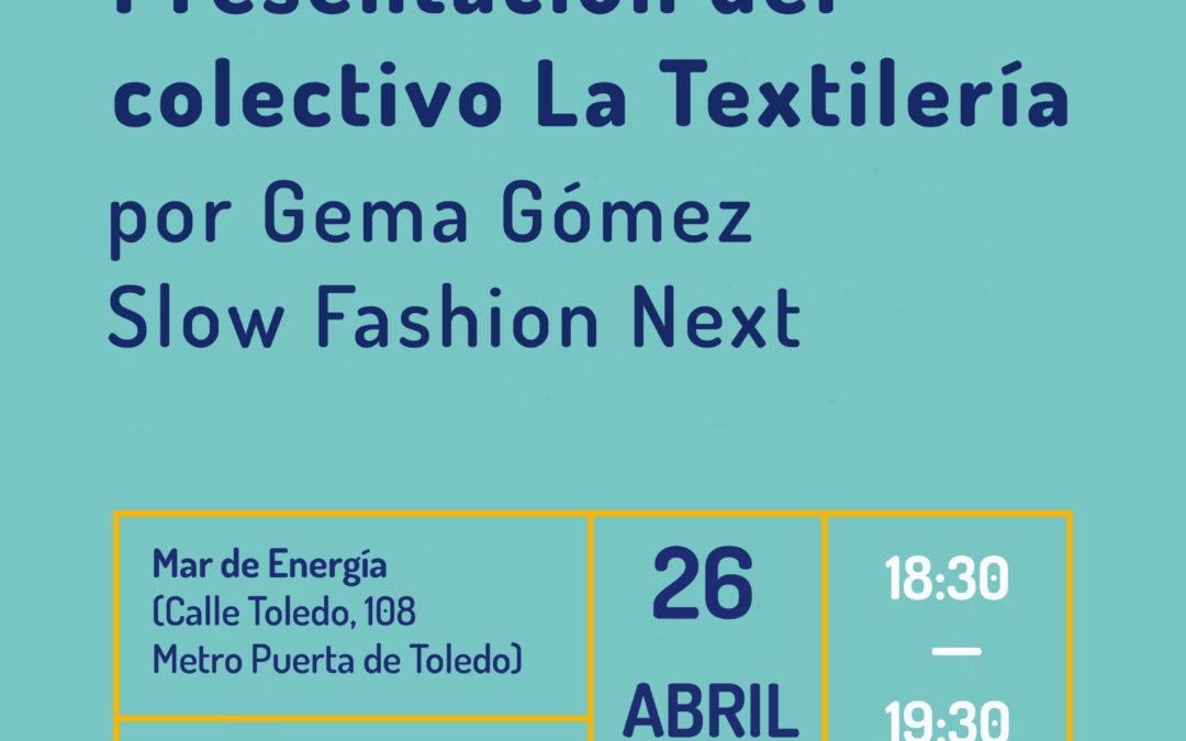 Presentación del colectivo La Textilería