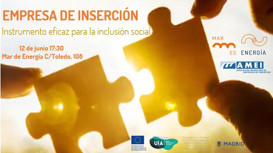 Empresa de Inserción: instrumento eficaz para la inclusión social