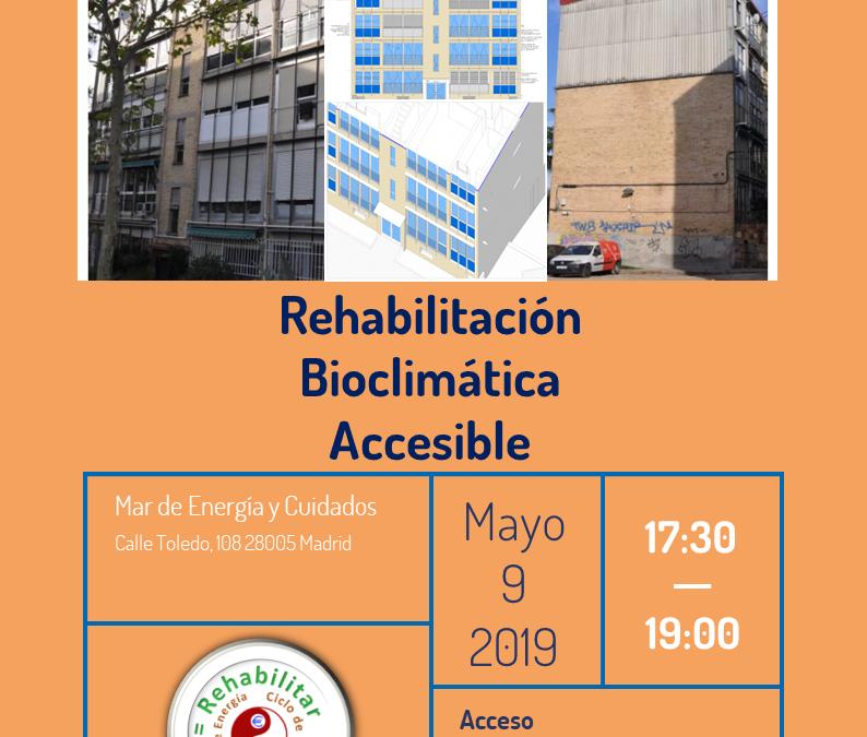 Rehabilitación bioclimática accesible