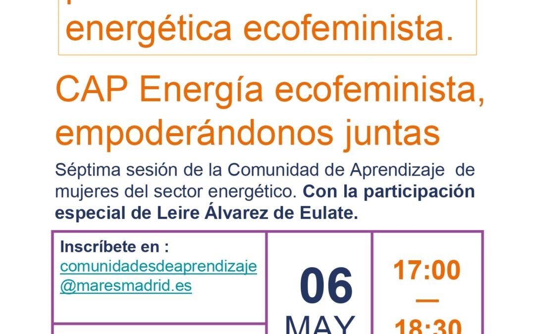 Usando el sistema legal para la transición energética ecofeminista. CAP energía ecofeminista, empoderándonos juntas