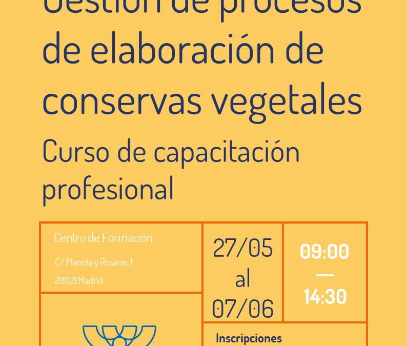 Curso de gestión de procesos de elaboración de conservas vegetales