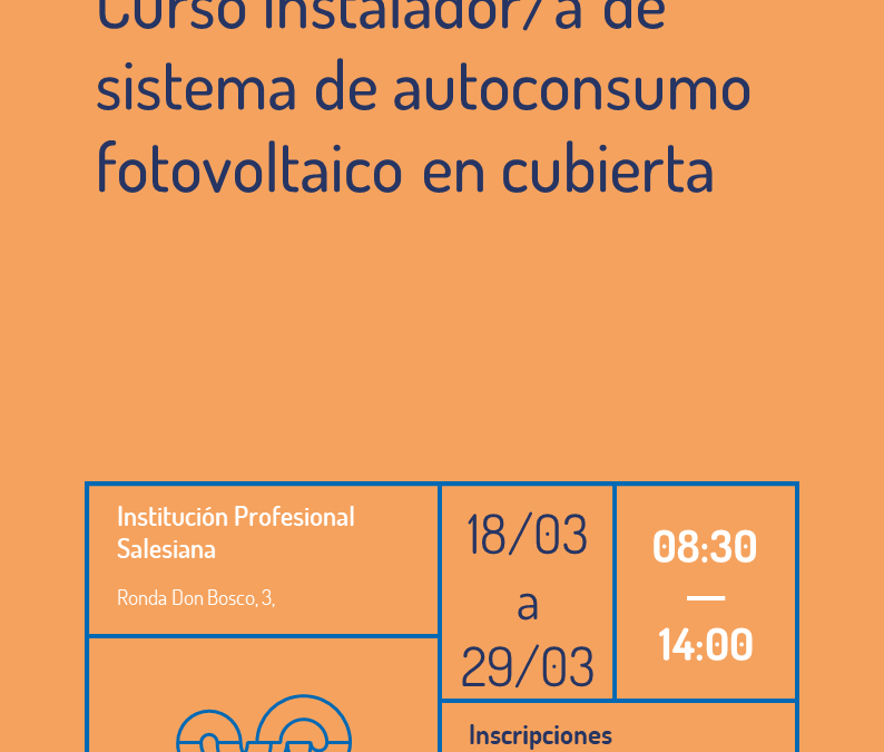Curso Instalador/a de sistemas de autoconsumo fotovoltaico en cubierta (Edición I)