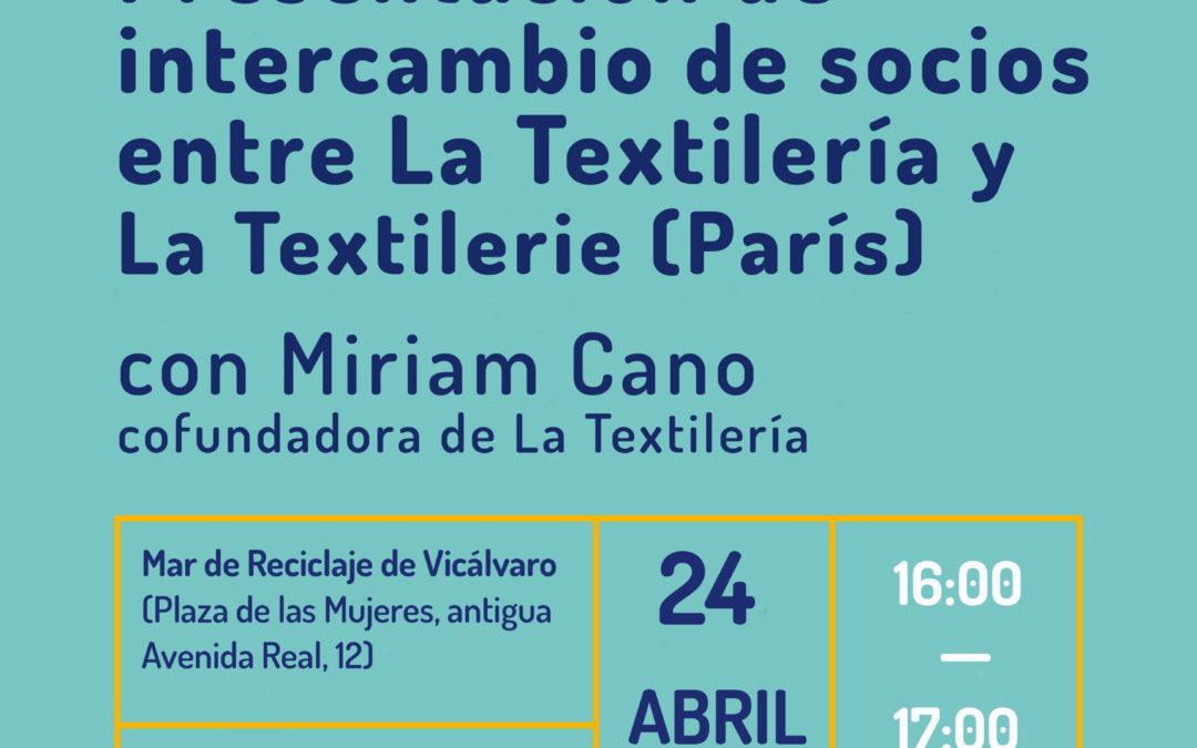 Presentación de  intercambio de socios entre La Textilería y La Textilerie (París)