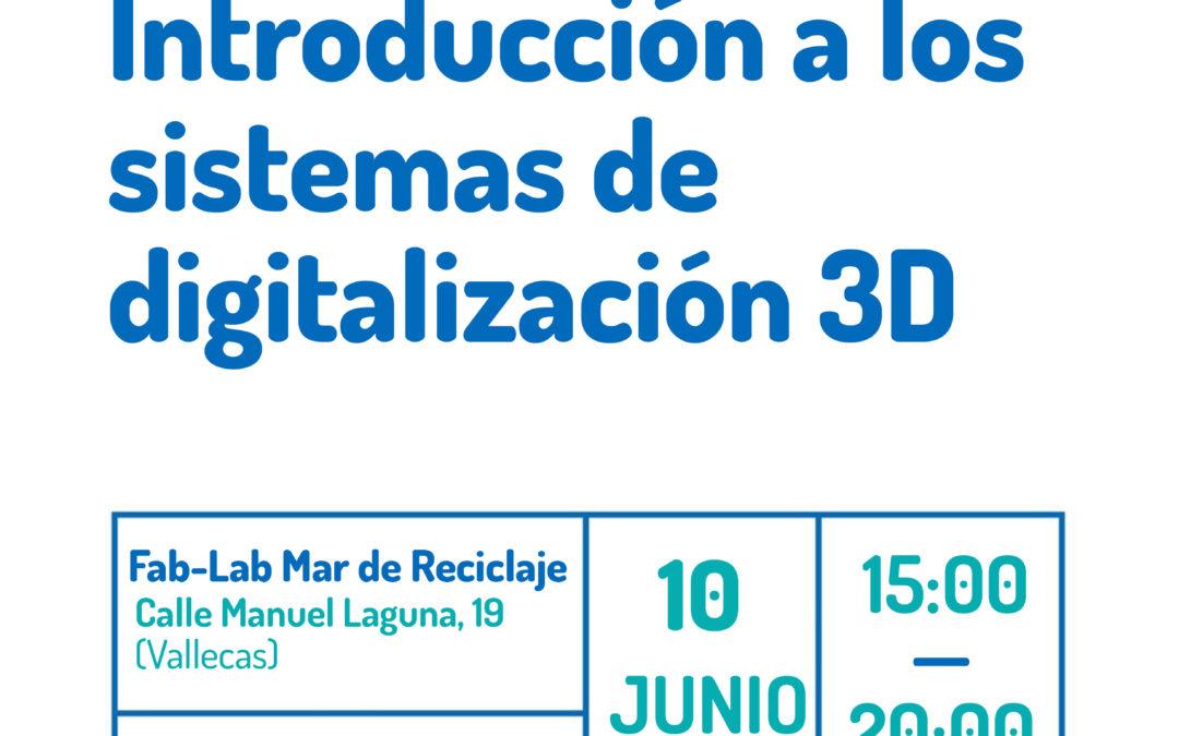 Taller Fab-Lab: Introducción a los sistemas de digitalización 3D