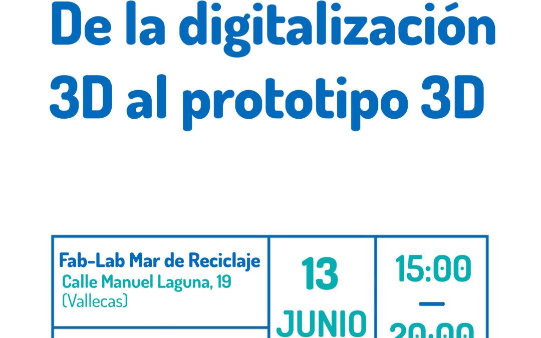 Taller Fab-Lab: De la digitalización 3D al prototipo 3D