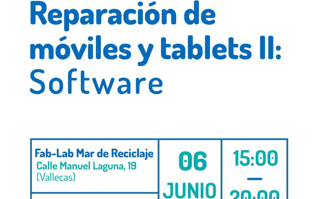 Taller Fab-Lab: Reparación de móviles y tablets II- Software