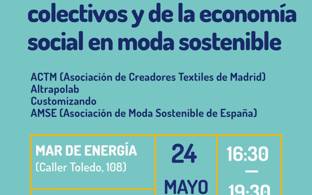 Jornada de proyectos colectivos y de la economía social en moda sostenible