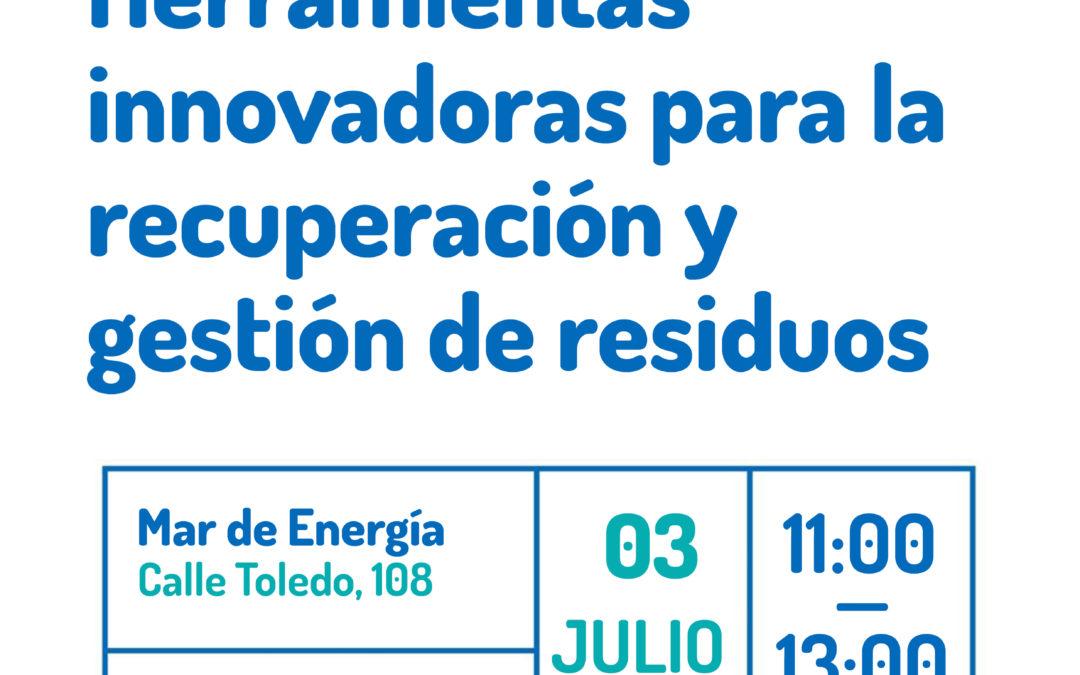 """Presentación de la guía """"Herramientas innovadoras para la recuperación y gestión de residuos"""""""