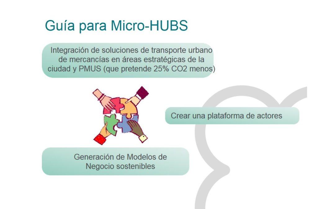 """Mesas de trabajo """"Última milla"""" y Micro-Hubs"""