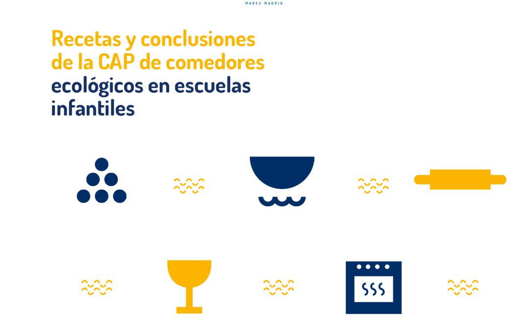 Comedores ecológicos escolares: recetario · Mares Madrid
