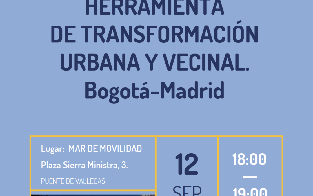 La movilidad sostenible como herramienta de transformación urbana y comunitaria (Bogotá-Madrid)